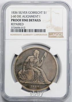 1836 $1 Gobrecht Seated Liberty Dollar J-60 Judd Pattern NGC Proof Fine Detai
