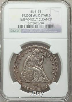 1868 P Seated Dollar $1 NGC Proof AU Details Silver Liberty Only 600 Minted