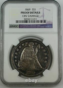1869 Seated Liberty Silver Dollar, NGC Proof Details Obverse Damage